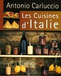 Antonio Carluccio - Les Cuisines d'Italie.