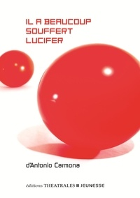 Antonio Carmona - Il a beaucoup souffert Lucifer.