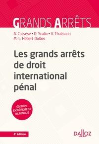 Antonio Cassese et Damien Scalia - Les grands arrêts de droit international pénal - 2e ed..
