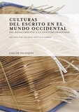 Antonio Castillo Gomez - Culturas del escrito en el mundo occidental - Del Renacimiento a la contemporaneidad.