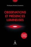 Antonio Chiumiento - Observations et présences lumineuses.