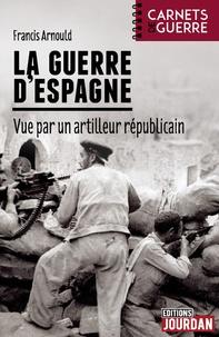 La guerre dEspagne vue par un artilleur républicain.pdf