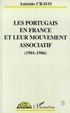 Antonio Cravo - Les Portugais en France et leur mouvement associatif - 1901-1986.