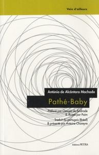 António de Alcântara Machado - Pathé-Baby.