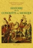 Antonio de Solis - Histoire de la conquête du Mexique.