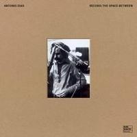 Antonio Dias - Record: The Space Between.