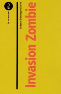 Antonio Dominguez Leiva - Invasion Zombie.