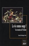 Antonio Dominguez Leiva - La vie comme songe ? - Une tentation de l'Occident.