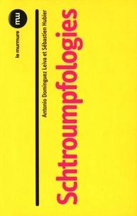 Antonio Dominguez Leiva et Sébastien Hubier - Schtroumpfologies.