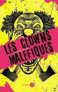 Antonio Dominguez - Les clowns maléfiques.