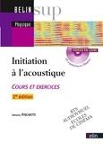 Antonio Fischetti - Initiation à l'acoustique - Cours et exercices. 1 Cédérom