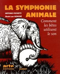 La symphonie animale- Comment les bêtes utilisent le son - Antonio Fischetti   Showmesound.org