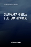 António Francisco de Sousa - Segurança Pública e Sistema Prisional.