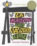 Antonio Frasconi - La maison que Jacques a bâtie.