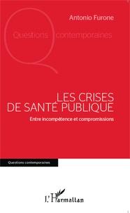Histoiresdenlire.be Les crises de Santé publique - Entre incompétence et compromissions Image