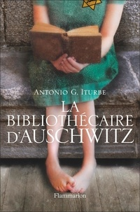 Antonio G. Iturbe - La bibliothécaire d'Auschwitz (extrait gratuit).