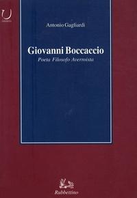 Antonio Gagliardi - Giovanni Boccaccio Poeta filosofo asverroista.