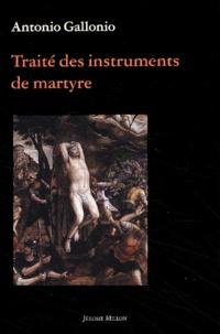 Traité des instruments de martyre et des divers modes de supplice employés par les païens contre les chrétiens.pdf