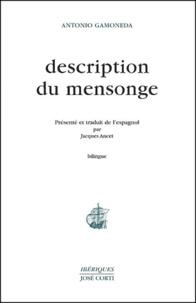 Antonio Gamoneda - Description du mensonge - Edition bilingue français-espagnol.