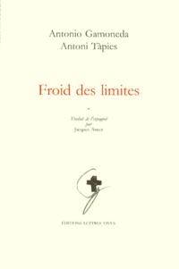 Antonio Gamoneda et Antoni Tàpies - .
