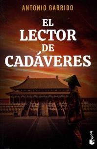 Antonio Garrido - El lector de cadáveres.