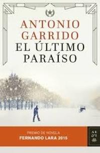 Antonio Garrido - El ultimo paraiso.