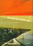 Antonio Gimenez Crespo - Building on Sloping Land.