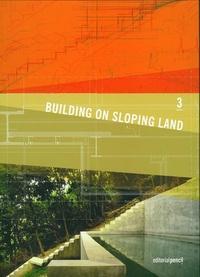 Antonio Gimenez Crespo - Building on Sloping Land.