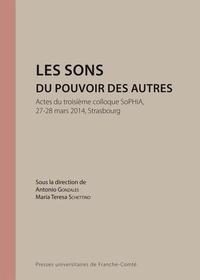 Antonio Gonzales et Maria Teresa Schettino - Les sons du pouvoir des autres.