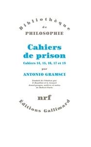 Antonio Gramsci - Cahiers de prison - Tome 4, Cahiers 14, 15, 16, 17 et 18.
