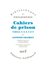 Antonio Gramsci - Cahiers de prison - Tome 1, Cahiers 1, 2, 3, 4 et 5.
