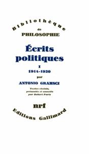 Antonio Gramsci - Ecrits politiques - Tome 1.