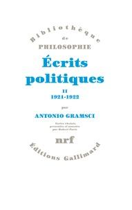 Antonio Gramsci - Ecrits politiques - Tome 2.