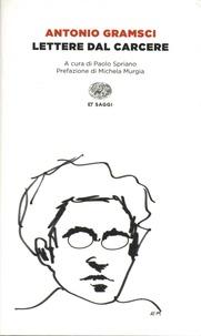 Antonio Gramsci - Lettere dal carcere.