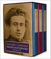 Antonio Gramsci - Prison Notebooks.