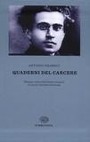 Antonio Gramsci - Quaderni del carcere - Volumes I, II, III et IV.