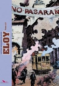 Antonio Hernandez Palacios - Eloy Tome 1 : Un home parmi tant d'autres ; Rio Manzanares.