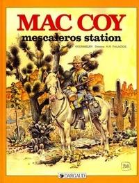 Antonio Hernandez Palacios et Jean-Pierre Gourmelen - Mac Coy Tome 15 : Mescaleros Station.