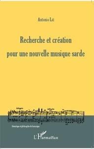Antonio Lai - Recherche et création pour une nouvelle musique sarde.