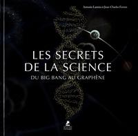 Antonio Lamua et Jean-Charles Ferron - Les secrets de la science.