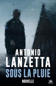 Antonio Lanzetta et Audray Sorio - Sous la pluie.