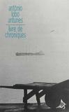António Lobo Antunes - Livre de chroniques Tome 1 : .