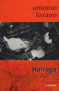Antonio Lozano - Harraga.