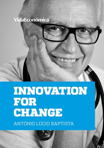 António Lúcio Baptista - Innovation for change.