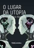 António Lúcio Baptista - O Lugar da Utopia.