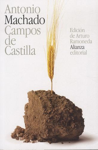 Antonio Machado - Campos de Castilla.