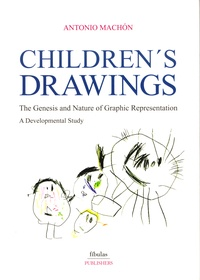 Antonio Machon - Children's Drawings - The Genesis and Nature of Graphic Representation.