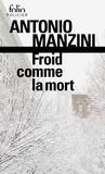 Antonio Manzini - Froid comme la mort.