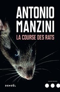 Antonio Manzini - La course des rats.