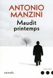 Antonio Manzini - Maudit printemps.